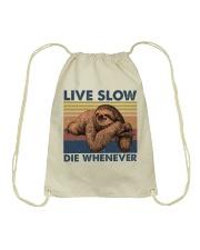 Live Slow Die Whenever Drawstring Bag thumbnail