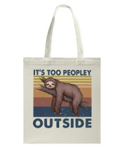 It Is Too Peopley Tote Bag thumbnail