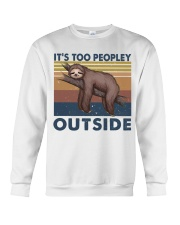 It Is Too Peopley Crewneck Sweatshirt thumbnail