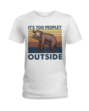 It Is Too Peopley Ladies T-Shirt thumbnail