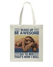 Wake Up Be Awesome Tote Bag thumbnail
