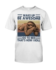 Wake Up Be Awesome Classic T-Shirt thumbnail