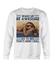 Wake Up Be Awesome Crewneck Sweatshirt thumbnail