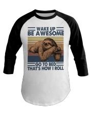 Wake Up Be Awesome Baseball Tee thumbnail
