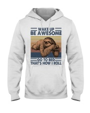 Wake Up Be Awesome Hooded Sweatshirt front