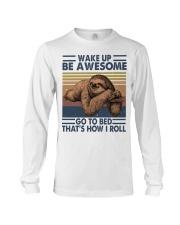 Wake Up Be Awesome Long Sleeve Tee thumbnail