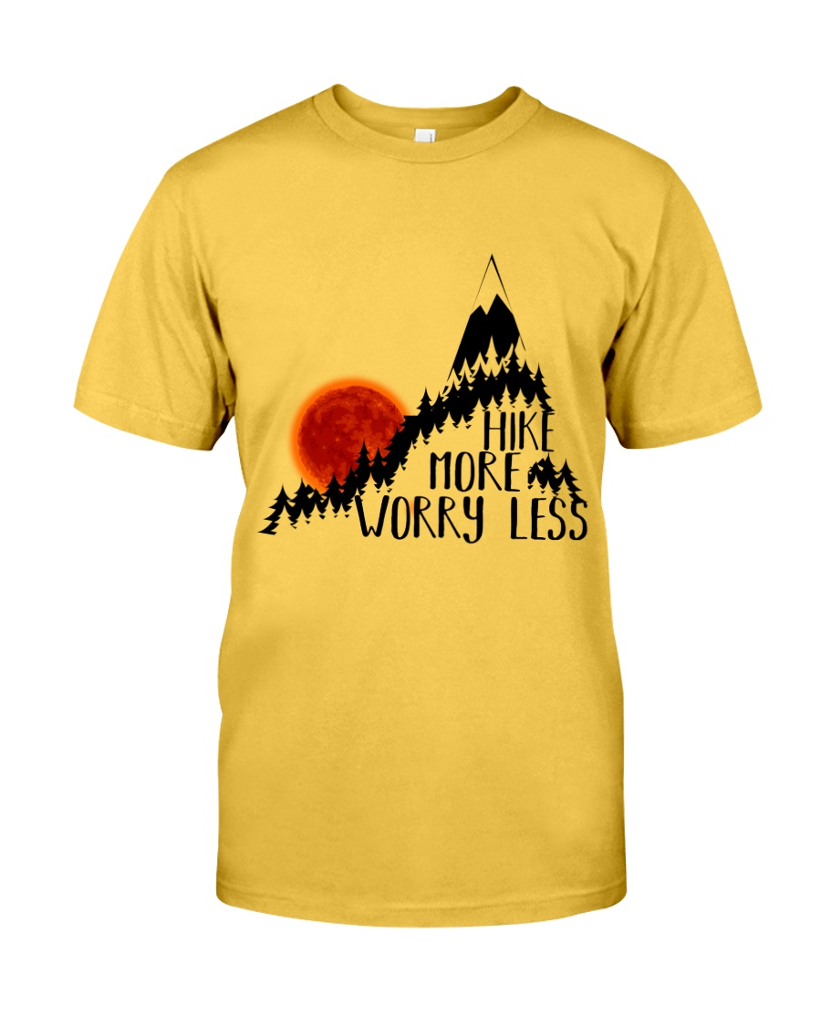 -Hike More Worry Less Classic T-Shirt