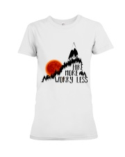 -Hike More Worry Less Premium Fit Ladies Tee thumbnail