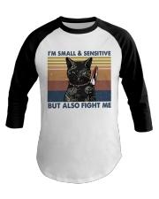 Im Small And Sensitive Baseball Tee thumbnail
