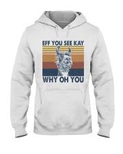 Eff You See Kay Hooded Sweatshirt front