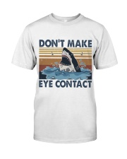Dont Make Me Eye Contact Classic T-Shirt tile