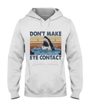 Dont Make Me Eye Contact Hooded Sweatshirt front