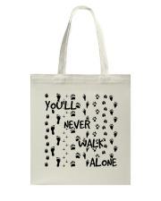 Youll Never Walk Alone Tote Bag thumbnail
