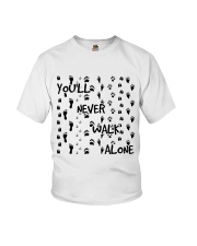 Youll Never Walk Alone Youth T-Shirt thumbnail