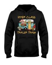 Upper Class Trailer Trash Hooded Sweatshirt thumbnail