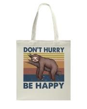 Dont Hurry Be Happy Tote Bag thumbnail