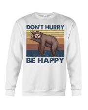 Dont Hurry Be Happy Crewneck Sweatshirt thumbnail