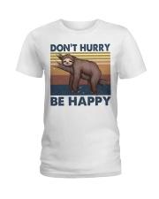 Dont Hurry Be Happy Ladies T-Shirt thumbnail