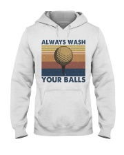 Always Wash Your Balls Hooded Sweatshirt front