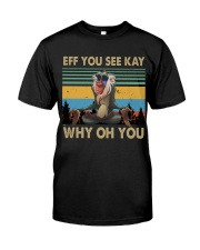 Eff You See Kay Classic T-Shirt tile