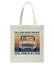On A Dark Desert Highway Tote Bag thumbnail