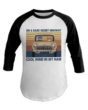 On A Dark Desert Highway Baseball Tee thumbnail