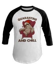 Quarantine And Chill Baseball Tee thumbnail