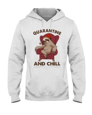 Quarantine And Chill Hooded Sweatshirt front