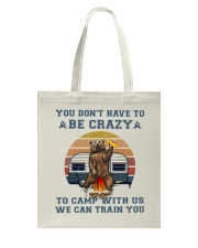You Dont Have To Be Crazy Tote Bag thumbnail