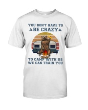 You Dont Have To Be Crazy Premium Fit Mens Tee thumbnail