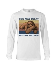 You May Delay Funny Sloth Long Sleeve Tee tile