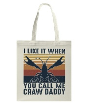 When You Call Me Craw Daddy Tote Bag thumbnail