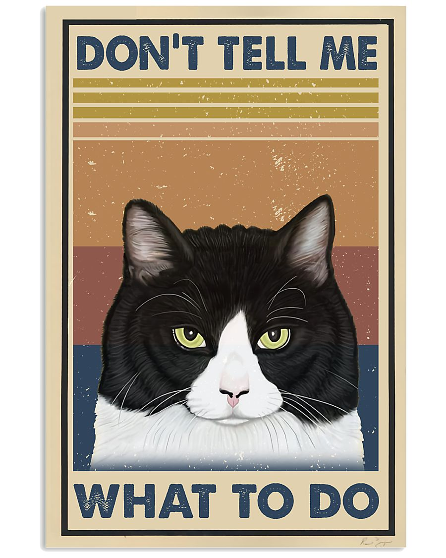 Dont Tell Me Funny Cat 11x17 Poster