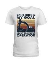 Your hole Is My Goal Ladies T-Shirt thumbnail