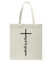 Walk By Faith Tote Bag thumbnail