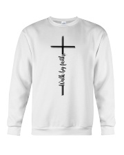 Walk By Faith Crewneck Sweatshirt thumbnail