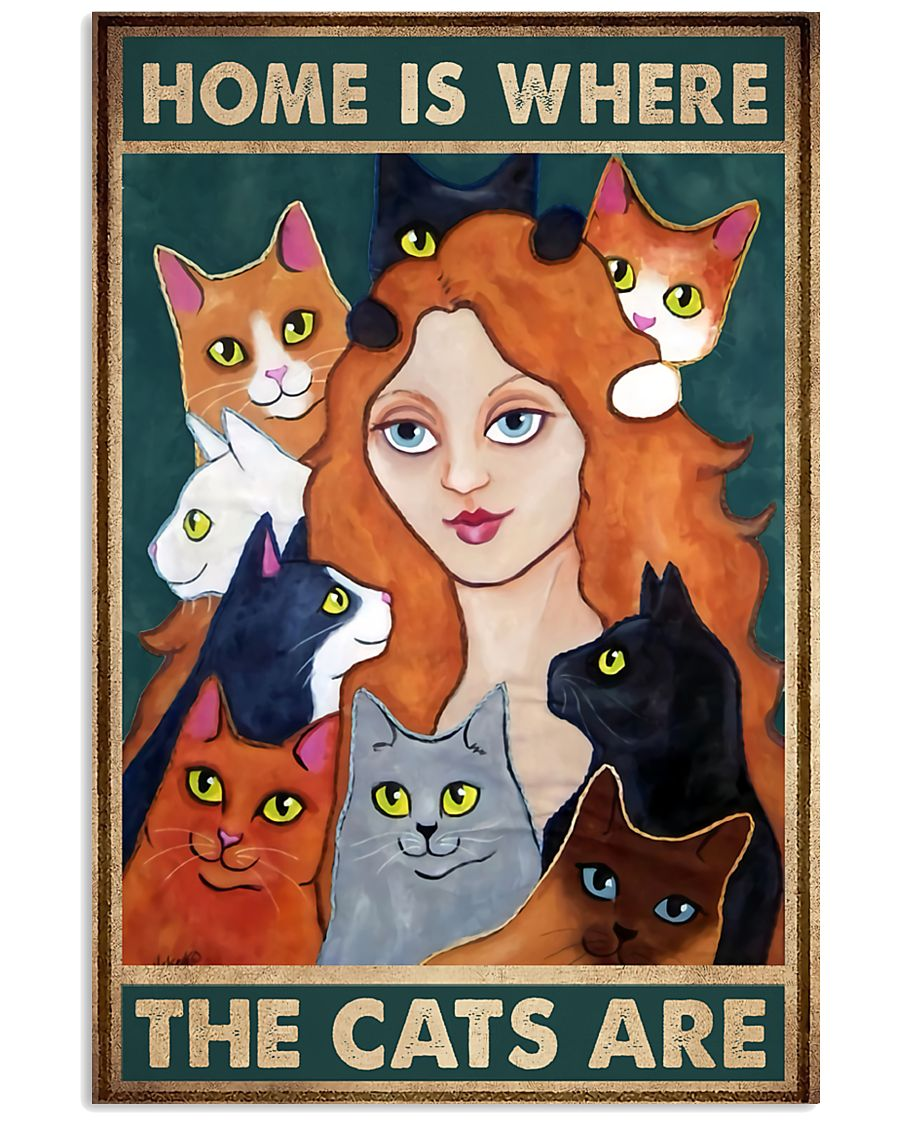 Home Is Where The Cats Are 11x17 Poster