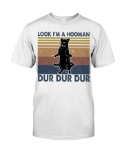 Look Im A Hooman Classic T-Shirt thumbnail