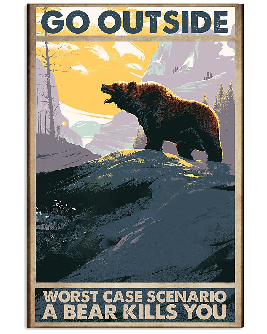 Go Outside Worst Case 11x17 Poster