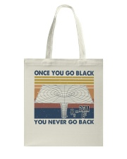 Once You Go Black Tote Bag thumbnail