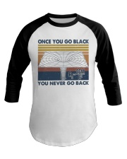Once You Go Black Baseball Tee thumbnail