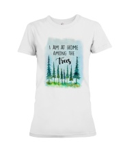 I Am At Home Among The Trees Premium Fit Ladies Tee thumbnail