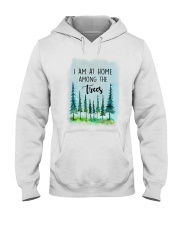 I Am At Home Among The Trees Hooded Sweatshirt tile
