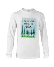 I Am At Home Among The Trees Long Sleeve Tee tile