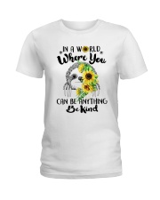Where You Can Be Anything Ladies T-Shirt thumbnail