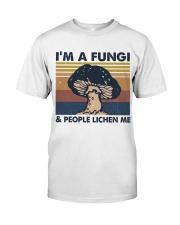 Im A Fungi Classic T-Shirt thumbnail