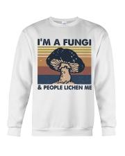 Im A Fungi Crewneck Sweatshirt thumbnail