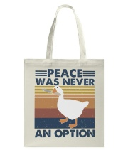 Peace Was Never An Option Tote Bag thumbnail