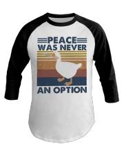 Peace Was Never An Option Baseball Tee thumbnail