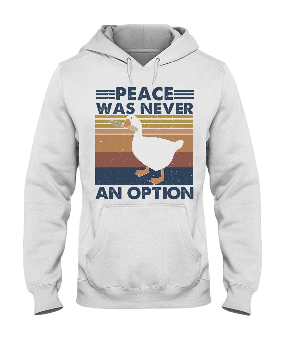 Peace Was Never An Option Hooded Sweatshirt